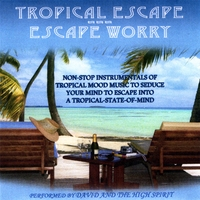 David Yakobian | Tropical Escape - Escape Worry
