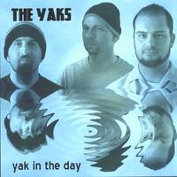 The Yaks | Yak in the Day