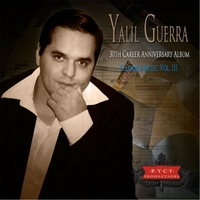 Various Artists | Yalil Guerra: 30th Career Anniversary Album