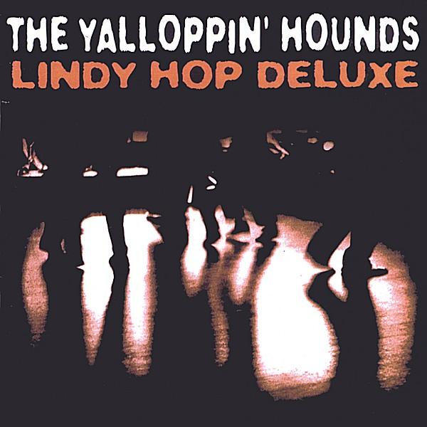 Yalloppin' Hounds - New Yalloppin City