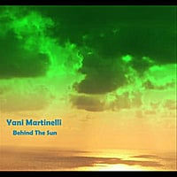 Yani Martinelli | Behind the Sun - Single