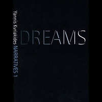Yannis Kyriakides | Narratives 1: Dreams