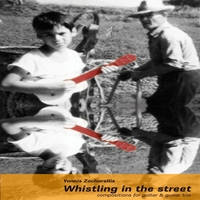 Yannis Zacharellis &#124 Whistling in the Street