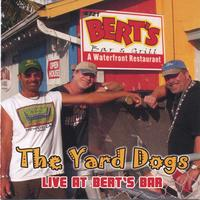The Yard Dogs | Live At Berts Bar