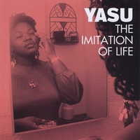 Yasu | The Imitation of Life
