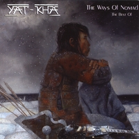 "Yat-Kha | ""The Ways of Nomad"" The Best"