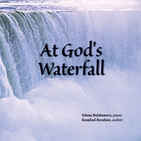 Yelena Balabanova & Rosalind Renshaw | At God's Waterfall