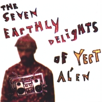 Yert Al'en | The Seven Earthly Delights of Yert Al'en
