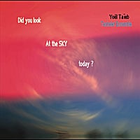 Yoel Taieb and Techelet Ensemble | Did You Look At the Sky Today