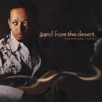 Yohannes Tona | Sand From The Desert