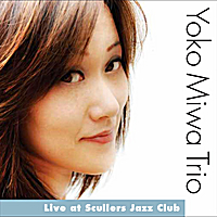 Yoko Miwa Trio | Live at Scullers Jazz Club