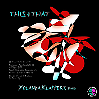 Yolanda Klappert | Js Bach: Italian Concerto, BWV 971. Ludwig V Beethoven: Piano Sonata No. 28 in a Major, Op. 101. Maurice Ravel:  Miroirs: Noctuelles - Oiseaux Tristes. Frank Martin: Overture and Foxtrot.  Alice Shields:  Homage to Brahms for Piano and Tape. This & That.