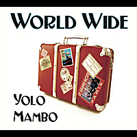 Yolo Mambo | World Wide