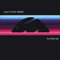 Year of the Rabbit | Hunted EP