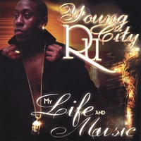 Young City Ru | My Life & Music