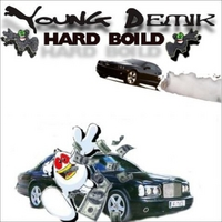 Young Demik | Hard Boild