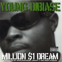 Young Dibiase | Million $1 Dream