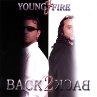 Young Fire | Back 2 Back