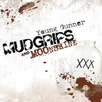 Young Gunner | Mudgrips and Moonshine