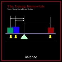 The Young Immortals | Balance When History Meets Fiction B-sides