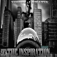 Young J Statik | The Inspiration