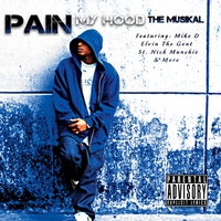 Young Pain | My Hood the Musikal