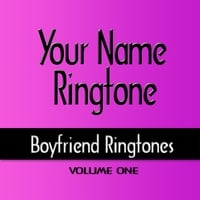 Your Name Ringtone | Boyfriend Ringtones