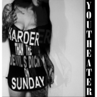 Youtheater | Harder Than the Devil's Dick On Sunday