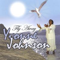 Yvonne R. Johnson | Fly Away