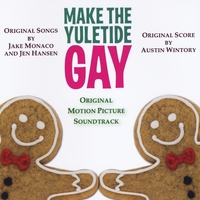 "Various Artists | ""Make the Yuletide Gay"" Original Motion Picture Soundtrack"