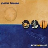 Yuma House | Future Perfect
