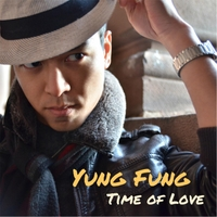 Yung Fung | Time of Love