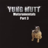 Yung Mutt | Muttstrumentals Part 3