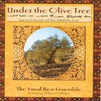 The Yuval Ron Ensemble featuring Najwa Gibran | Under The Olive Tree