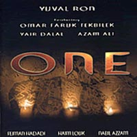 Yuval Ron featuring Omar Faruk Tekbilek and Yair Dalal | ONE