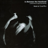 Yuval Ron | In Between the Heartbeat