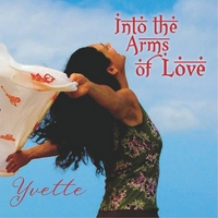 Yvette | Into the Arms of Love