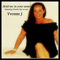 Yvonne J | Hold Me in Your Arms