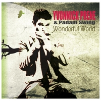 Yvonnick Prené & Padam Swing | Wonderful World