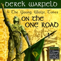 Derek Warfield & the Young Wolfe Tones | On the One Road