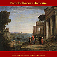Pachelbel Society Orchestra & Julius Frederick Rinaldi | Pachelbel's Canon in D Major - Vivaldi: the Four Seasons and Other Concertos -  Mozart: Turkish March - Beethoven: Moonlight Sonata - Mendelssohn: Wedding March - Wagner: Here Comes the Bride - Vol. 7