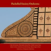 Pachelbel Society Orchestra & Julius Frederick Rinaldi | Vivaldi: the Four Seasons - Walter Rinaldi: Orchestral Works - Pachelbel: Canon in D Major - Schubert: Ave Maria - J.S. Bach: Jesu, Joy of Man's Desiring - Albinoni: Adagio in G Minor - Paradisi: Toccata - Wedding March - Bridal Chorus - Vol. 8