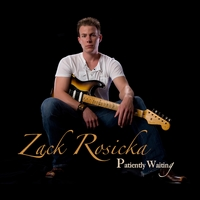 Zack Rosicka | Patiently Waiting