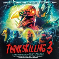 Various Artists | ThanksKilling 3 (Original Motion Picture Soundtrack)