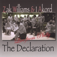 "Zak Williams & 1Akord | The Declaration""Live From Philly"""