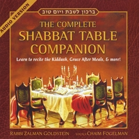 Zalman Goldstein & Chaim Fogelman | Shabbat Table Companion