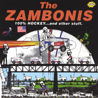 The Zambonis | 100% Hockey...and Other Stuff