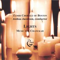 Zamir Chorale of Boston | Lights: Music for Chanukah
