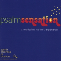 Zamir Chorale of Boston | Psalmsensation: a muticultural concert experience