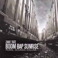 Zane Tate | Boom Bap Sunrise: Rural Sounds Volume 1